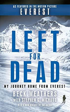 Pdf Free Left For Dead My Journey Home From Everest Books To Read Ebooks Book Addict