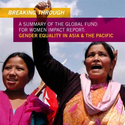 What injustices do women and girls in Asia and the Pacific face? Check out our new report: http://www.globalfundforwomen.org/impact/gender-equality-in-asia-a-the-pacific