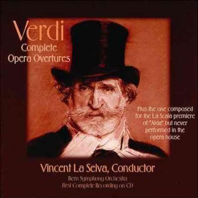 Giuseppe Verdi - Verdi: Complete Opera Overtures