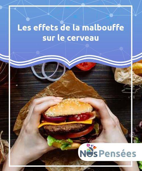 Decouvrez Les Effets De La Malbouffe Sur Notre Cerveau Malbouffe Alimentation Cerveau