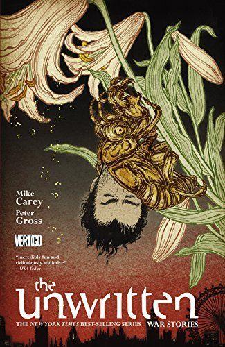 Amazon.com: The Unwritten Vol. 10: War Stories eBook: Mike Carey, Peter Gross: Books