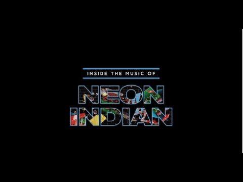 Inside The Music of Neon Indian https://t.co/IJkl4uxEx0