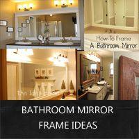 ideas pinterest frames ideas bathroom mirror frames and diy