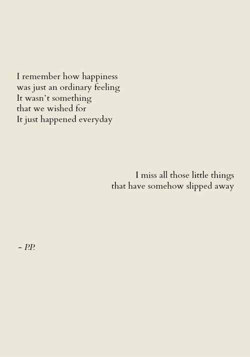 those little things that have somehow slipped away.
