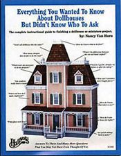 Everything You Wanted To Know About Dollhouses... By Nancy Van Horn, New #HW1008