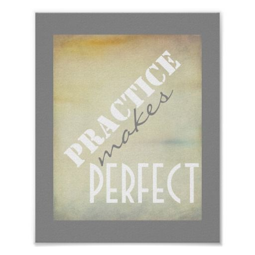 typography poster practice make perfect #quotes #prints #zazzle