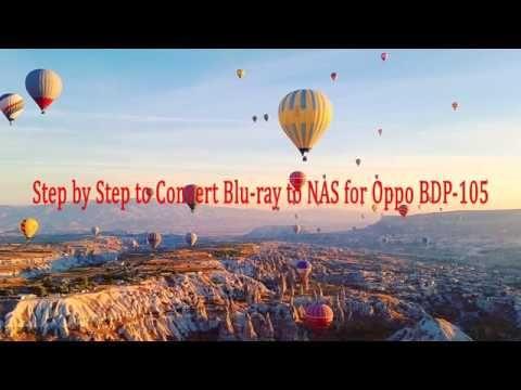 Stream Blu Ray To Oppo Bdp 105 Via Nas Blu Ray Streaming Blu