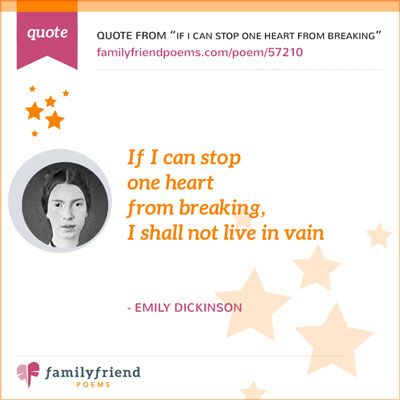 If I Can Stop One Heart From Breaking By Emily Dickinson