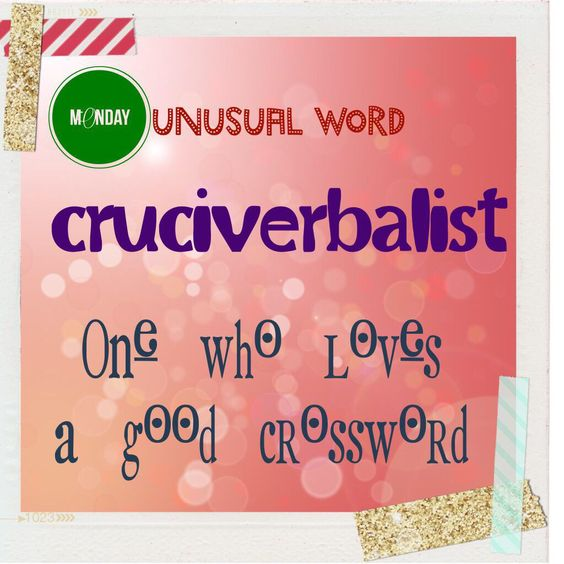 Image from http://teachlearncreate.com/wp-content/uploads/2015/04/unusual-word-monday.jpg.