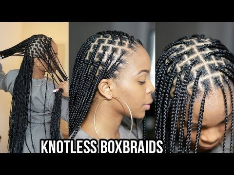 Everything You Need To Know About Knotless Box Braids From What
