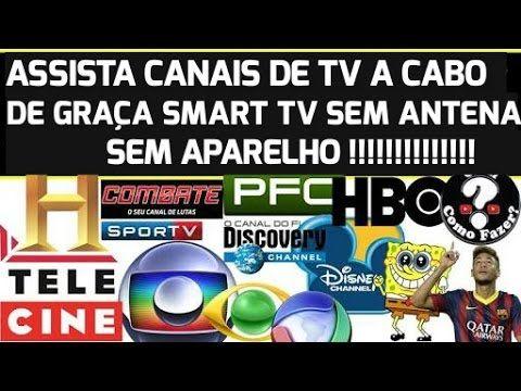 Canais De Tv A Cabo De Graca Smart Tv Sem Antena E Aparelho Com