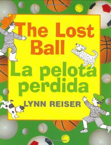 Lost Ball, The/La pelota perdida by Lynn Reiser https://www.amazon.com/dp/0060297638/ref=cm_sw_r_pi_dp_v3wJxb102J26J