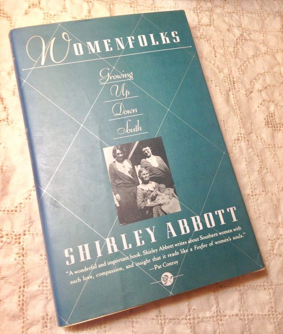 Womenfolks: a book about Southern Women