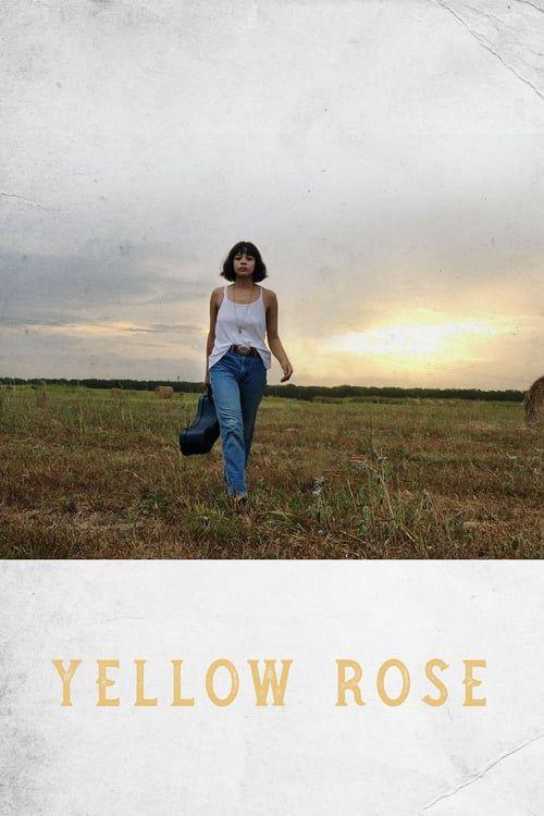 Watch Movie Yellow Rose Full Movies Movies