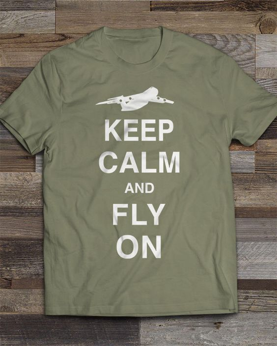 Share Squadron Posters for a 10% off coupon! Keep Calm and Fly On C-5 T-shirt #http://www.pinterest.com/squadronposters/