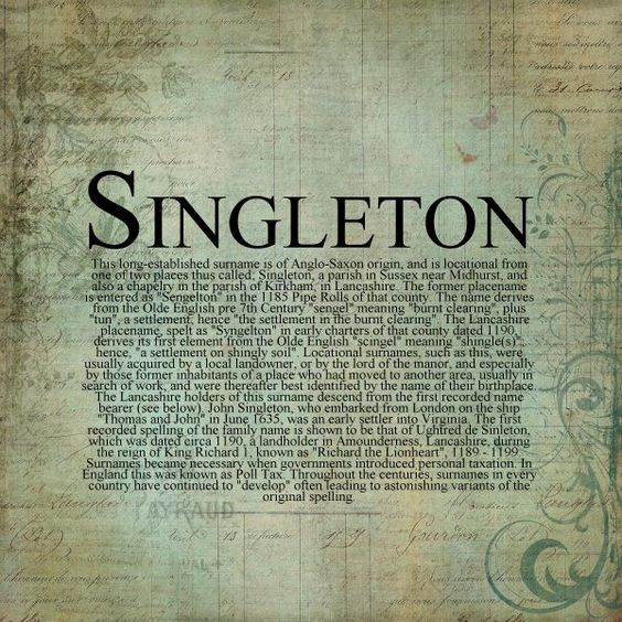 The story behind the name Singleton. Creator unknown.