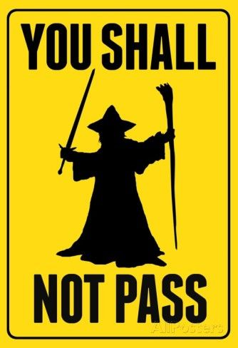 You Shall Not Pass Sign Movie Poster Posters at AllPosters.com
