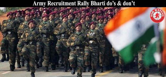 Army Recruitment Rally Bharti do's & don't Indian Army Recruitment Rally has organized to select the finest candidates for the Indian force. Every year a huge number of candidates come into sight...... Read More:  http://www.ssbrating.com/post-army-recruitment-rally-bharti-dos-dont.php