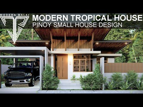 Modern Tropical House Small House Design With Interior Design Modern Balai Youtub Modern Tropical House Tropical House Design Small House Design Exterior Small house design tropical