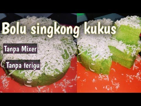 Bolu Singkong Kukus Tanpa Mixer Tanpa Terigu Takaran Sendok Youtube Makanan Resep Makanan Resep