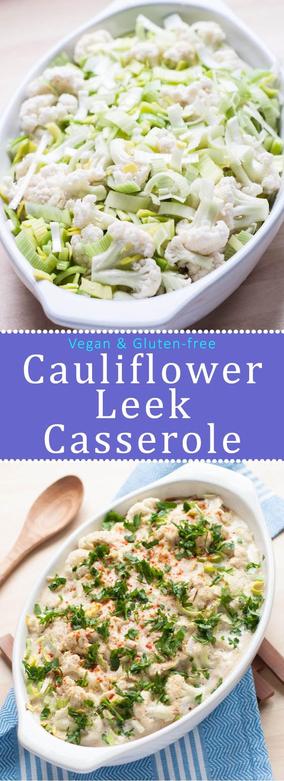 Gluten-free & Vegan Cauliflower Leek Casserole is the perfect vegan comfort food.Rich, creamy and very easy to make. | VeganFamilyRecipes.com | #dinner #dairyfree