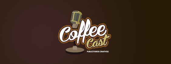 CoffeeCast – O Podcast dos Publicitários Criativos