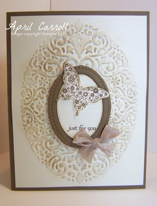 Stamps:  Papillon Potpourri, Teeny Tiny Wishes Ink:  Soft Suede Card stock:  Soft Suede, Very Vanilla Other:  Crumb Cake Seam binding, Butterfly punch, Extra-large oval punch, Holiday Frame embossing folder, Desginer Frames folder