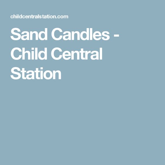 Sand Candles - Child Central Station