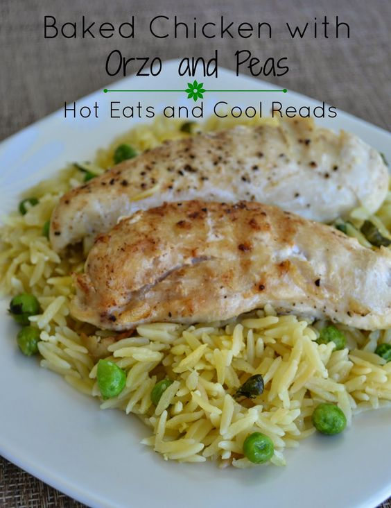 Hot Eats and Cool Reads: Baked Chicken Tenderloins with Orzo and Peas Recipe