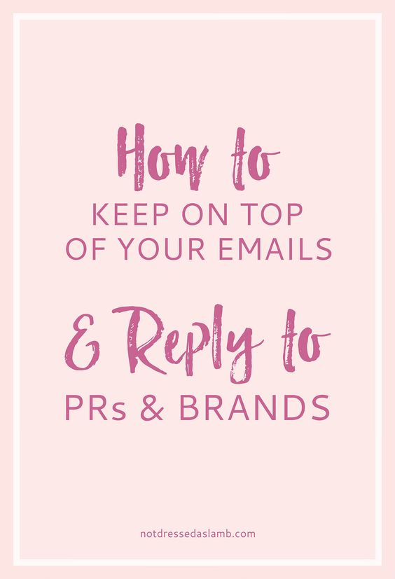 Blogging Tips | How to Keep on Top of Your Emails and Reply to Brands and PRs