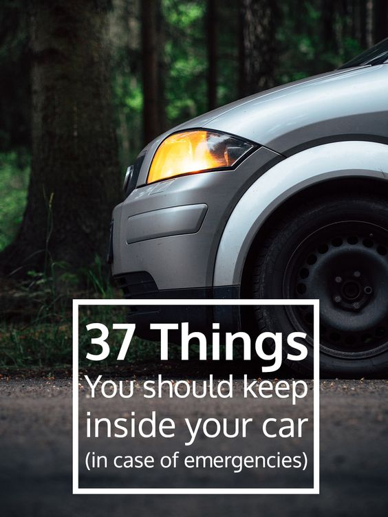 37 things you should always keep in your car for emergencies frugal living pinterest cars. Black Bedroom Furniture Sets. Home Design Ideas