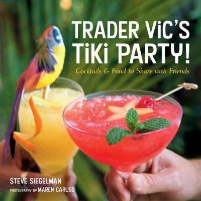 The tiki volcano is erupting all over again, and now Trader Vic?s, the legendary purveyor of Polynesian food, drinks, and fantasy, wants to help us bring it all home. Step behind the bar and into the