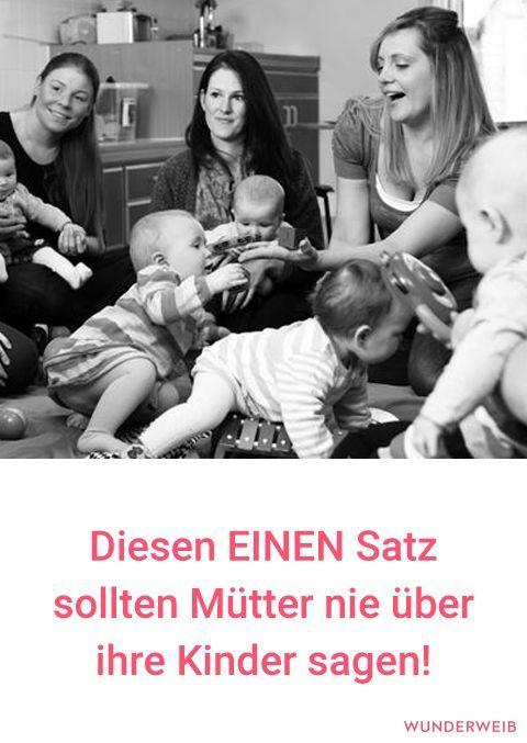 Diesen Satz Sollten Mutter Nie Uber Ihre Kinder Sagen Kinder