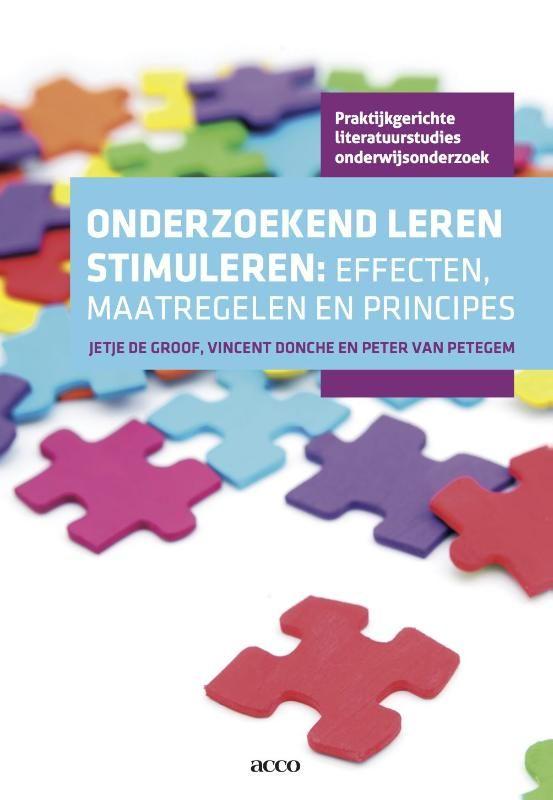 Jetje de Groof et al. Onderzoekend leren stimuleren: effecten, maatregelen en principes. Plaats: 454.23 DEGR.