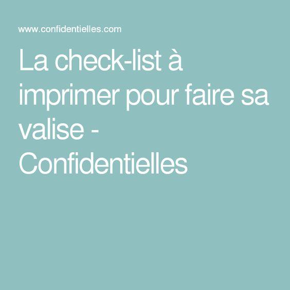 La Check List Imprimer Pour Faire Sa Valise Confidentielles Liste Pour La Valise