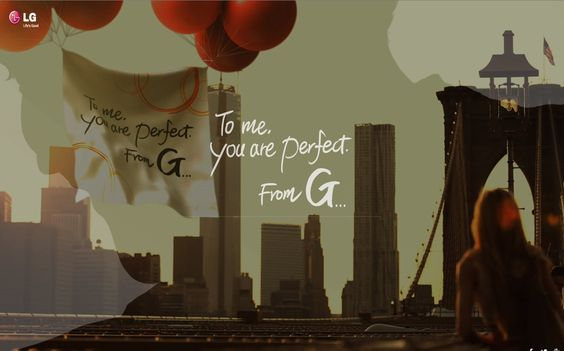 LG: To me, you are perfect. From G...