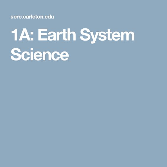 1A: Earth System Science