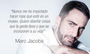 El prestigioso Marc Jacobs ,indica que le gusta crear moda cotidiana.