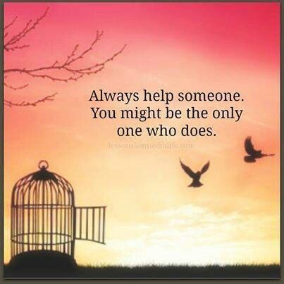 Image result for always help someone