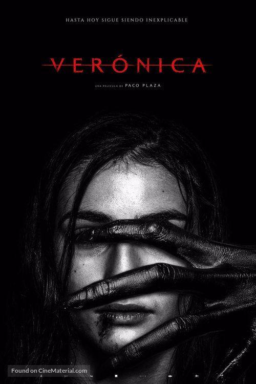 Verónica Spanish Movie Poster Peliculas De Terror Top Peliculas De Terror Pelicula De Horror
