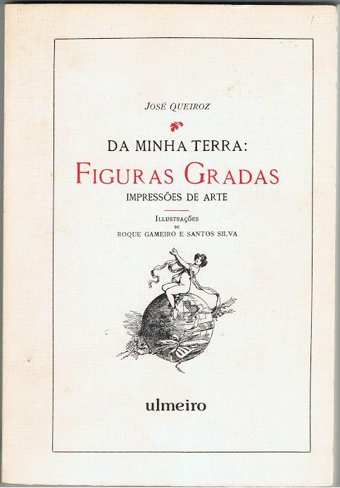 Da Minha Terra: Figuras Gradas – Impressões de Arte (Facsimile) | VITALIVROS // Livros usados, raros & antigos //