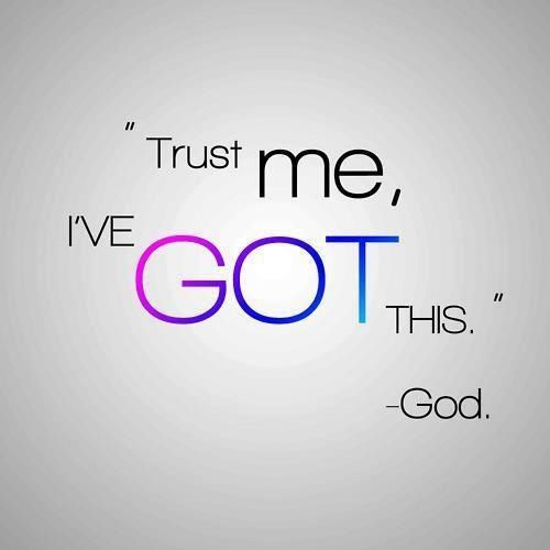 Image result for I've Got This. ~God
