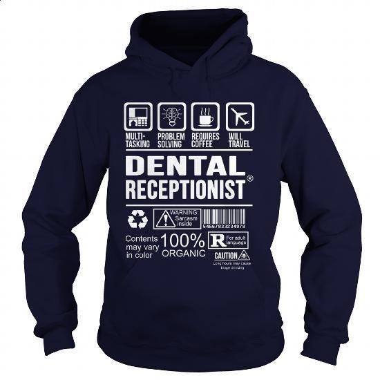 DENTAL-RECEPTIONIST - Multi tasking - #funny tee shirts #cheap tees. ORDER NOW => https://www.sunfrog.com/LifeStyle/DENTAL-RECEPTIONIST--Multi-tasking-Navy-Blue-Hoodie.html?id=60505