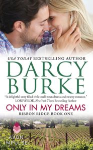 ONLY IN MY DREAMS (Ribbon Ridge #1)