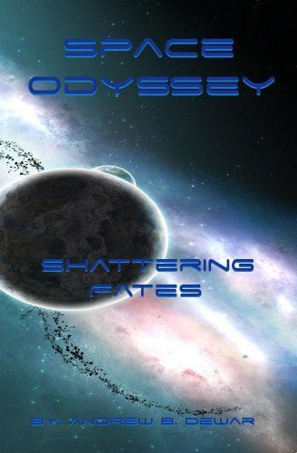 Space Odyssey: Shattering Fates by Andrew DeWar. $5.00. 212 pages. Meet Seither HawkinsHe's a ThiefA FlyboyAn AdventurerHe always seems to be causing trouble and getting into dangerous situations. But lately his work has become borderline suicidal, and the once fairly peaceful galaxy has experienced disaster after disaster. Almost as if its final days were fast approaching...                            Show more                               Show less