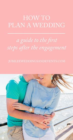 How to Plan a Wedding — Where to start after getting engaged