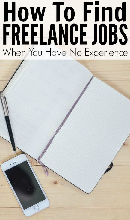 How To Find Freelance Work With No Work Experience. One of the best ways to make extra money - and it can be done from home by virtually anyone.
