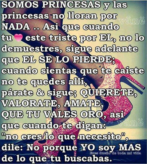 Dios soy tu princesa.....