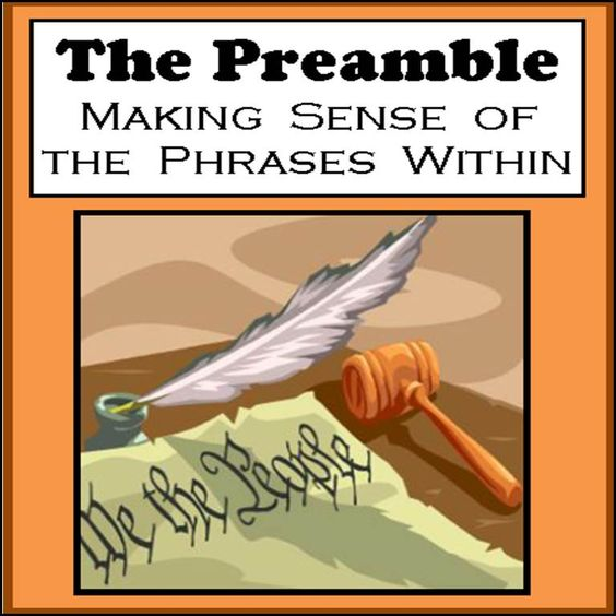 How did the preamble explain the reasons for the constitution and the american economic system?