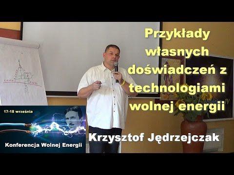 Wolna energia #3 – Przykłady własnych doświadczeń z technologiami wolnej...